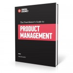 "[BOOK] ""The Practitioner's Guide to Product Management"""